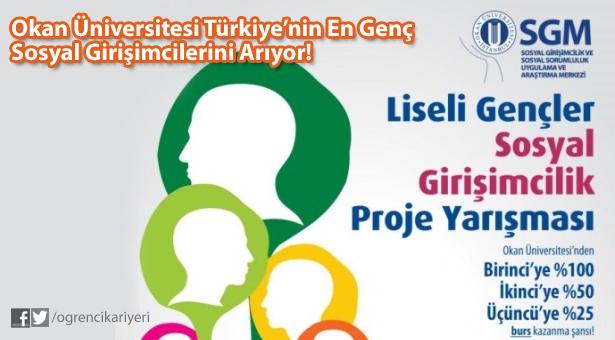 Okan Üniversitesi Türkiye'nin En Genç Sosyal Girişimcilerini Arıyor!