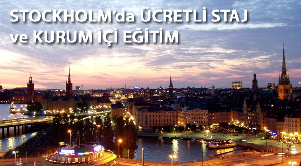 İsveç'in Stockholm Kentinde Ücretli Staj ve Kurum İçi Eğitim Fırsatı
