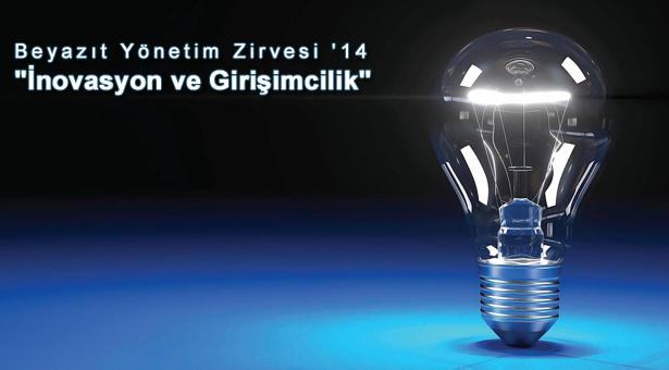"""Beyazıt Yönetim Zirvesi' 14 """"İnovasyon ve Girişimcilik"""""""