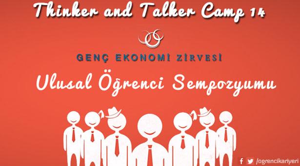Öğrenci Kariyeri - : Thinker and Talker Camp'14 ve Genç Ekonomi Zirvesi - Let's Think Let's Talk!