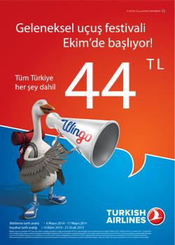 Üniversiteli! Daha gezecek çok yer var! Türk Hava Yolları ile şimdi tüm Türkiye 44 TL!