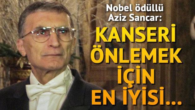 Prof. Dr. Aziz Sancar ''Kanseri önlemek için en iyisi...''