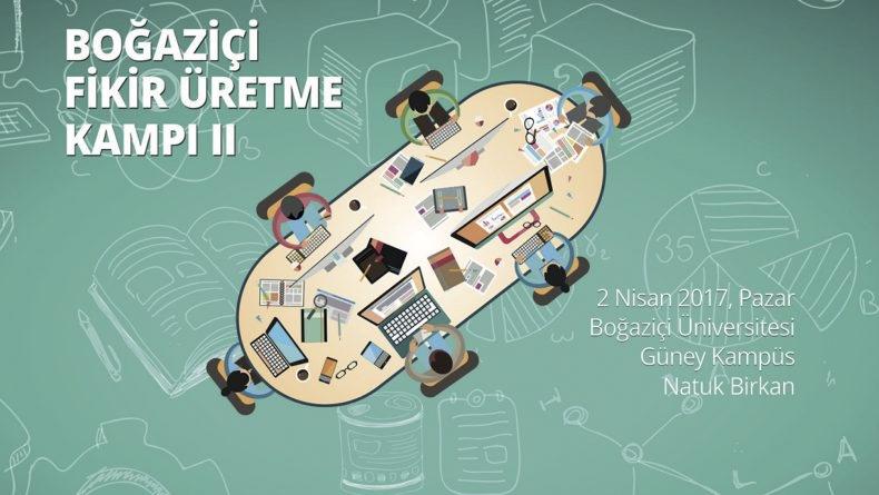Öğrenci Kariyeri - En popüler - Boğaziçi Fikir Üretme Kampı II Başlıyor!