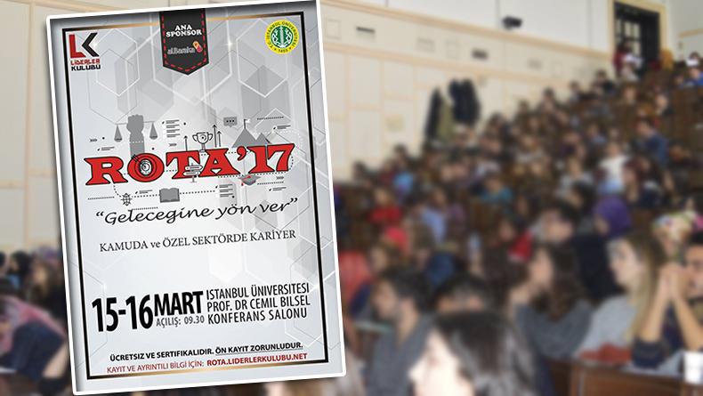 Öğrenci Kariyeri: Rota '17 ''Geleceğine Yön Ver''