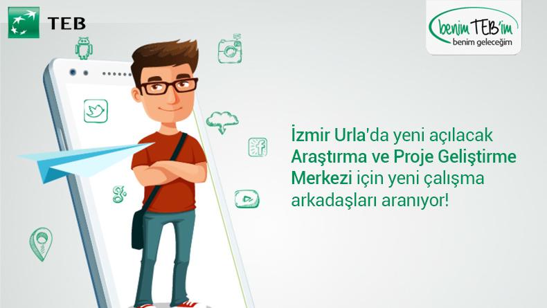 Öğrenci Kariyeri - İş (Yeni Mezun): TEB, İzmir Urla'da Yeni Açılacak Araştırma ve Proje Geliştirme Merkezi İçin Yeni Çalışma Arkadaşları Arıyor!