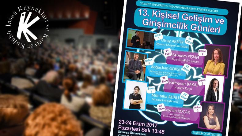 Öğrenci Kariyeri: 13. Kişisel Gelişim ve Girişimcilik Günleri Sakarya Üniversite'sinde!