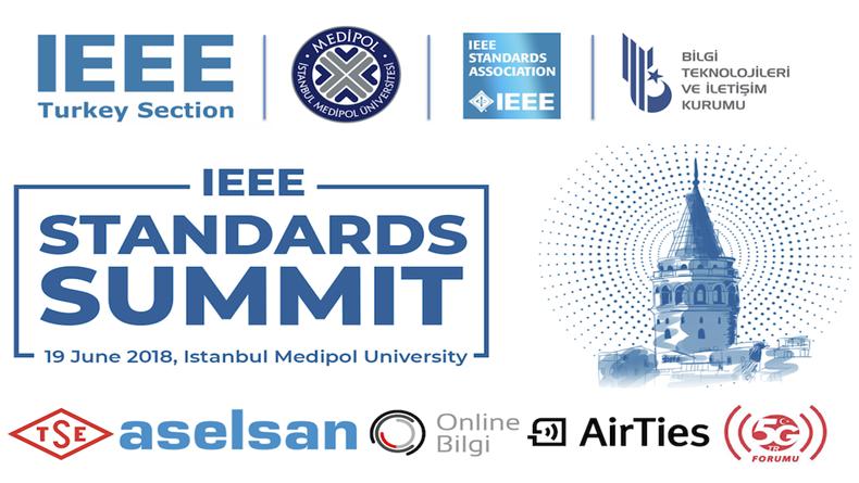 Öğrenci Kariyeri: IEEE Standartları Zirvesi 19 Haziran'da İstanbul Medipol Üniversitesinde!