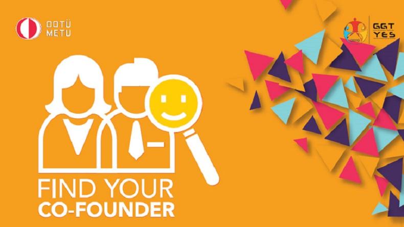 Öğrenci Kariyeri: ODTÜ Genç Girişimciler Topluluğu'ndan Find Your Co-Founder!