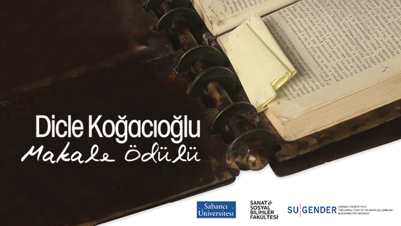 Öğrenci Kariyeri: Sabancı Üniversitesi Dicle Koğacıoğlu Makale Ödülü