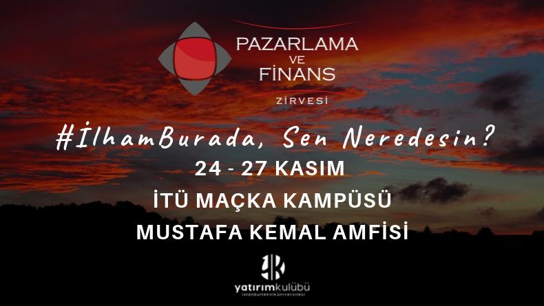 Öğrenci Kariyeri - : Pazarlama ve Finans Zirvesi 24-27 Kasım'da İTÜ'de