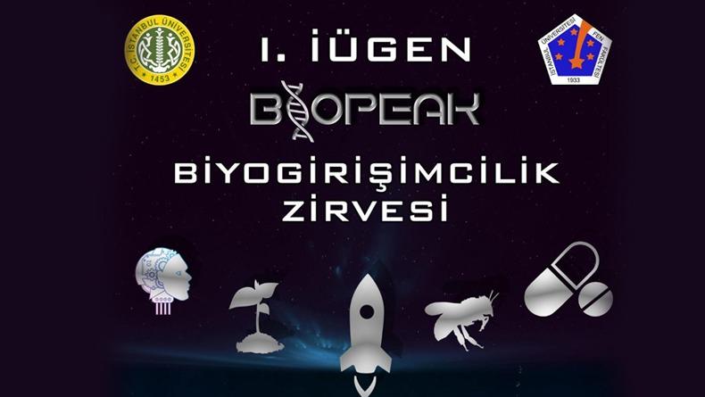 Biyogirişimcilik Zirvesi 21-22 Kasım'da İstanbul Üniversitesi'nde