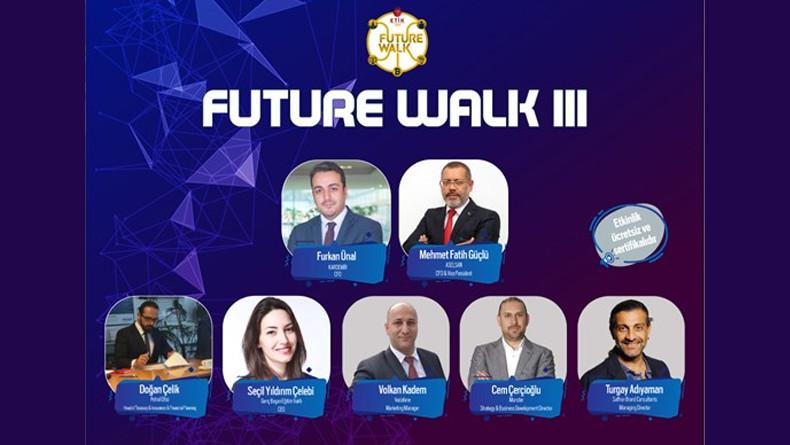Öğrenci Kariyeri - Üniversite Etkinlikleri, Sertifika Programları: Future Walk III 20 Aralık'ta Sizlerle Buluşuyor!