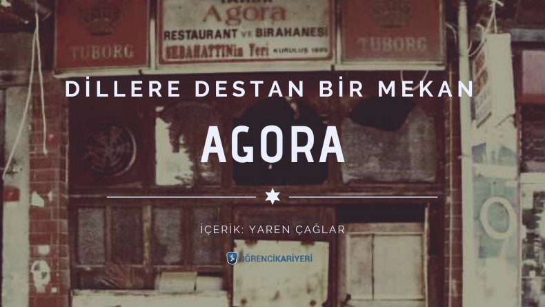 Dillere Destan Bir Mekan: Agora