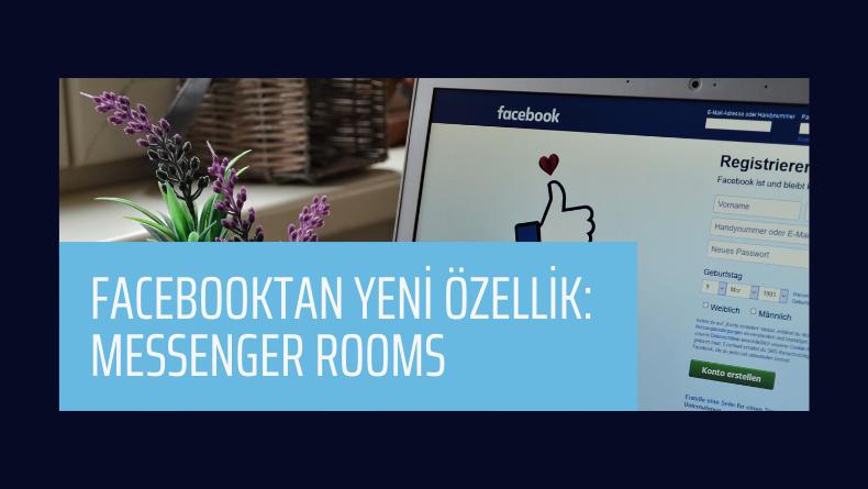 Öğrenci Kariyeri - : Facebooktan Yeni Özellik: Messenger Rooms