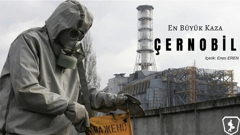 Öğrenci Kariyeri - : En Büyük Kaza: Çernobil