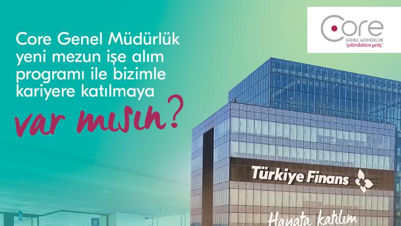Öğrenci Kariyeri - Staj (Uzun Dönem & MT): Türkiye Finans Core Genel Müdürlük Programına Başvurular Açıldı!