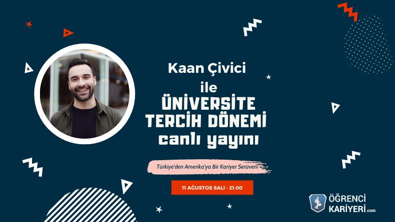 Öğrenci Kariyeri - En popüler - Kaan Çivici İle Tercih Dönemi Canlı Yayını!