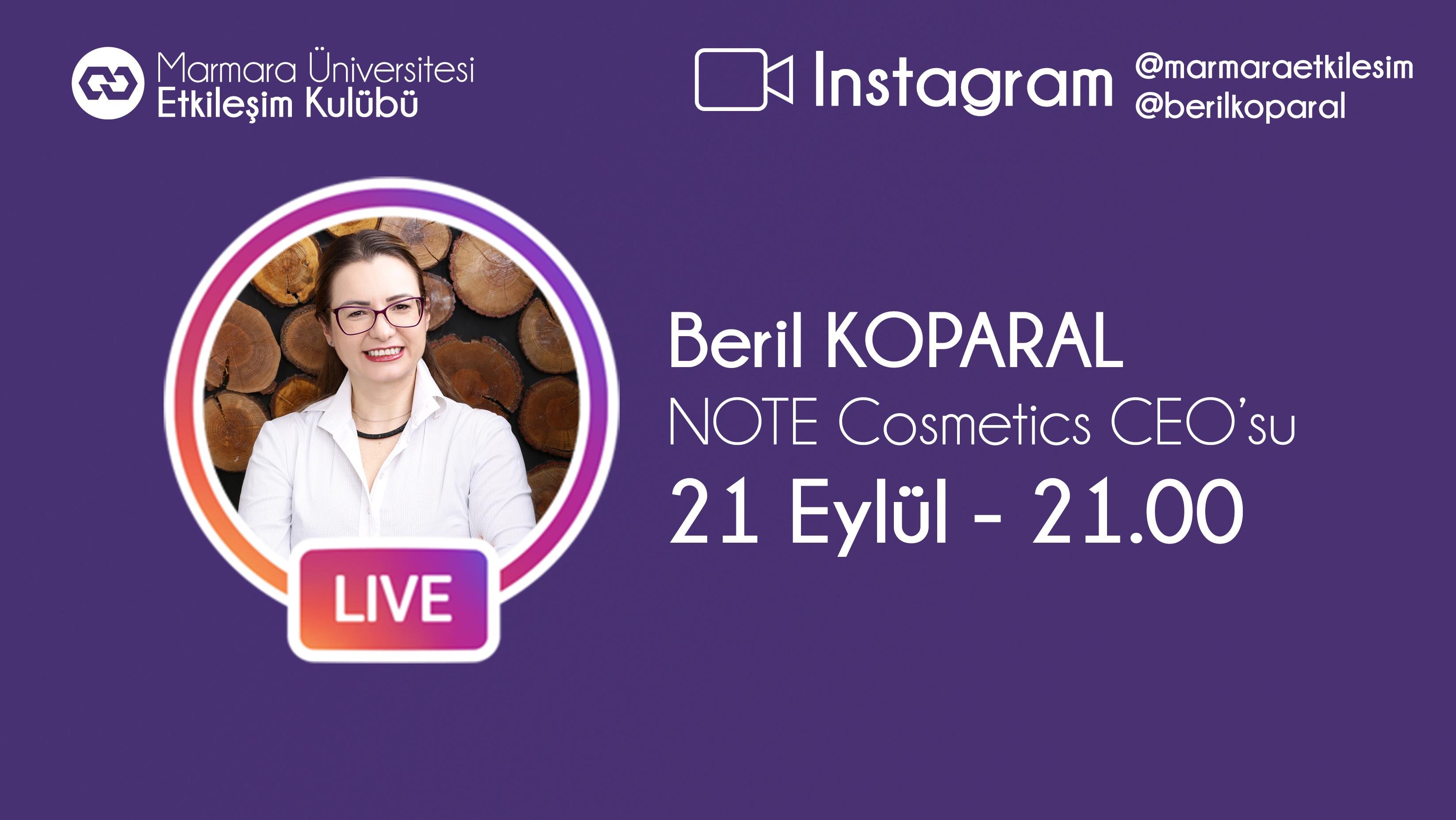Öğrenci Kariyeri: Marmara Üniversitesi Etkileşim Kulübü Note Cosmetics CEO'su Beril KOPARAL ile Canlı Yayında Bir Araya Geliyor