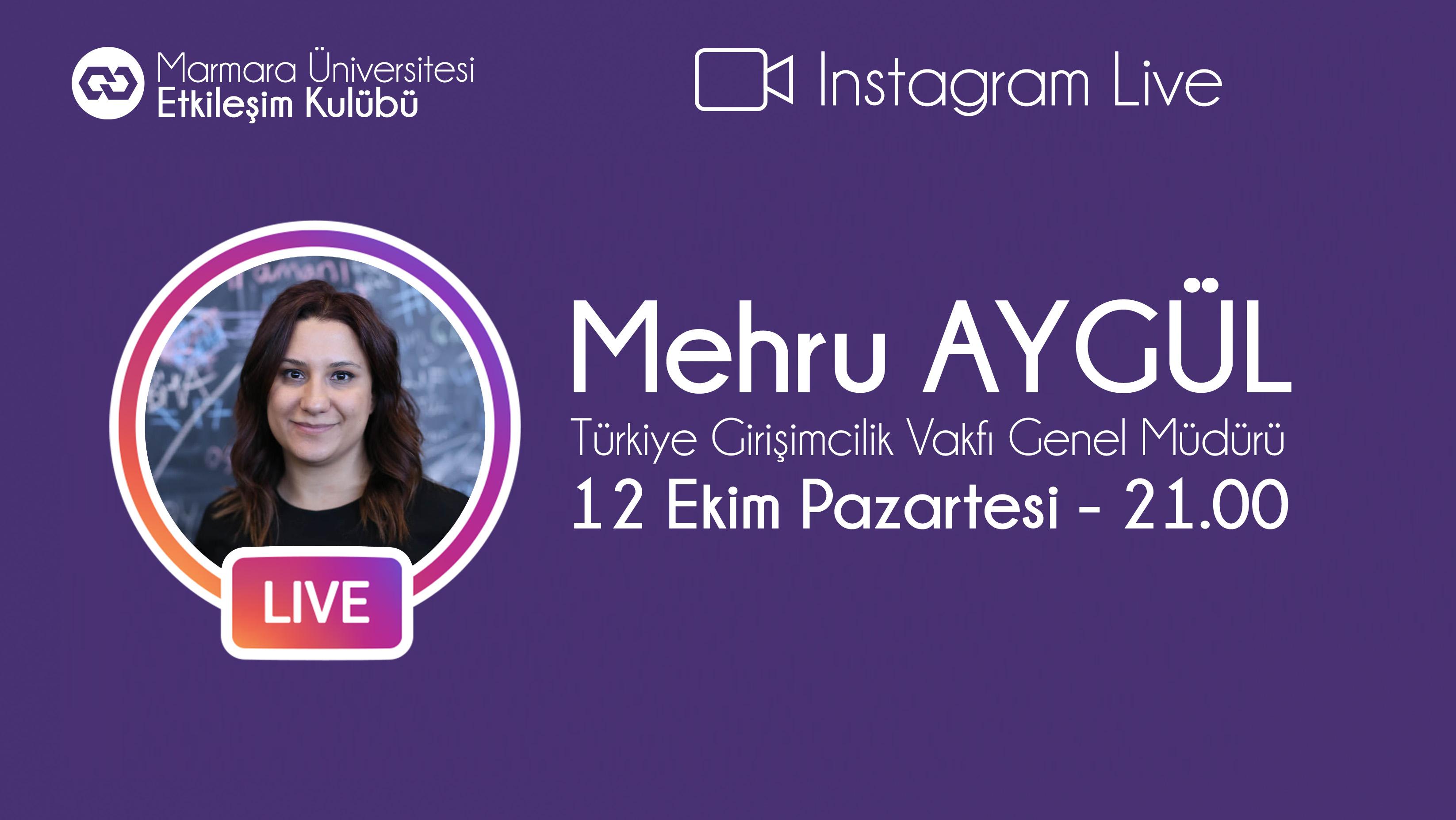Öğrenci Kariyeri: Marmara Etkileşim'in Bu Haftaki Konuğu Mehru Aygül