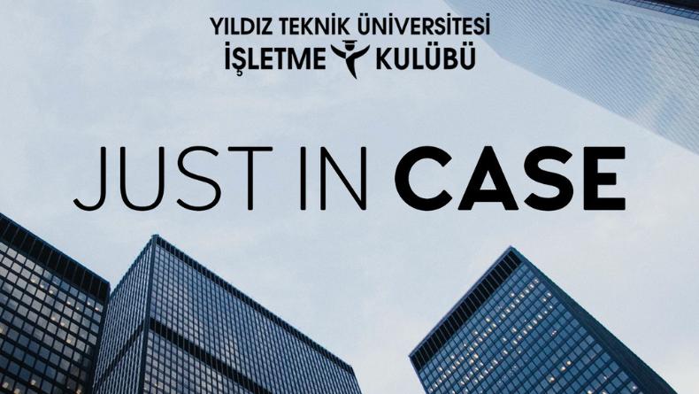 Yıldız Teknik Üniversitesi İşletme Kulübü Just In Case Hackathon Başlıyor!