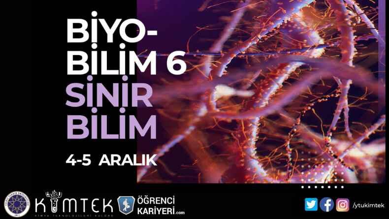 Öğrenci Kariyeri - Üniversite Etkinlikleri: Biyobilim 6 İçin Geri Sayım Başladı!