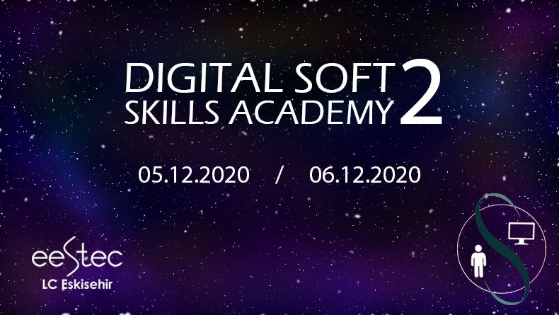 Öğrenci Kariyeri - Üniversite Etkinlikleri: Digital Soft Skills Academy 2 Başlıyor!