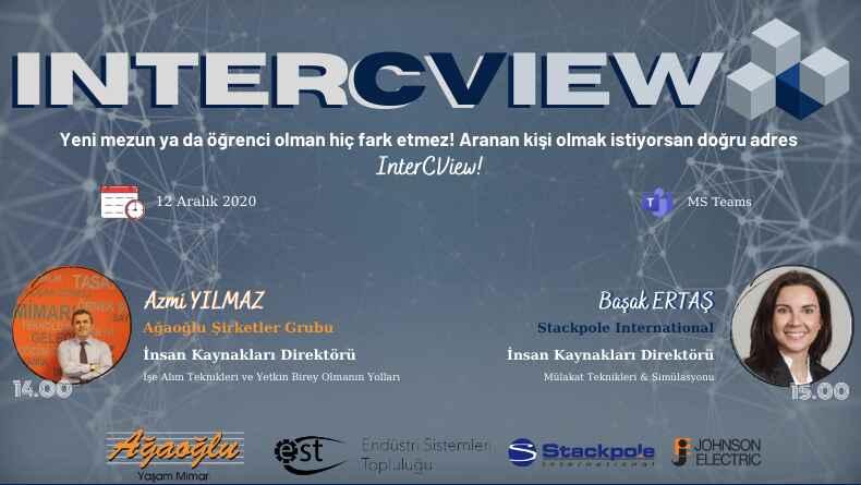 İzmir Ekonomi Üniversitesi Endüstri Sistemleri Topluluğu InterCView Etkinliği Başlıyor!