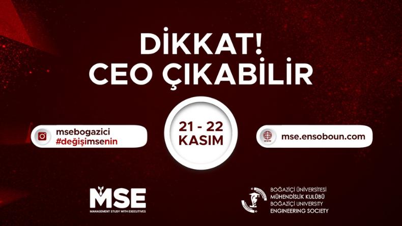 Dikkat CEO Çıkabilir!: Boğaziçi Üniversitesi ENSO MSE 21-22 Kasım'daOnline'da