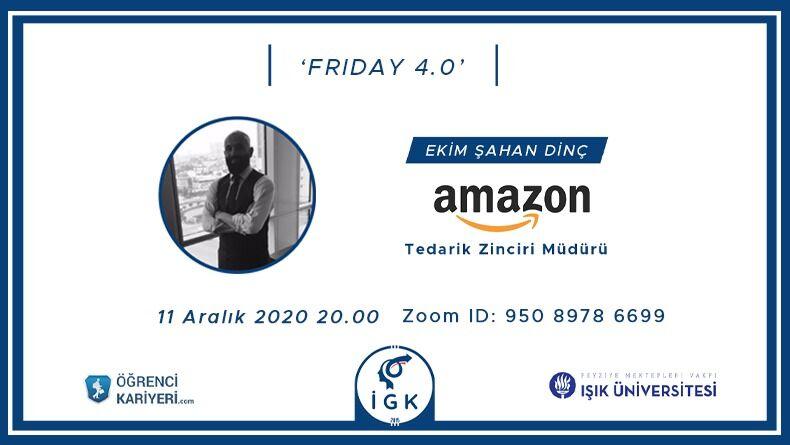 Amazon'un Tedarik Zinciri Müdürü Ekim Şahan Dinç, Işık Üniversitesi İnovasyon ve Girişimcilik Kulübüne Konuk Oluyor!