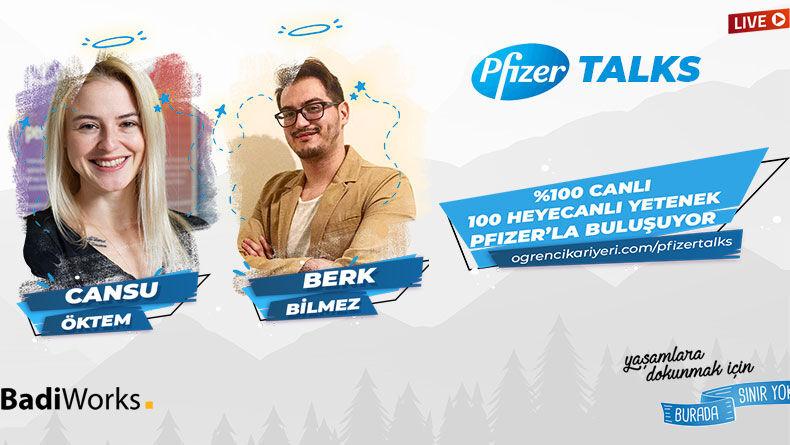 Öğrenci Kariyeri: 100 Yetenek PfizerTalks'da Buluşuyor!