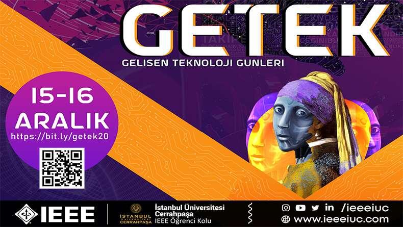 Gelişen Teknoloji Günleri (GETEK) 15-16 Aralık'ta