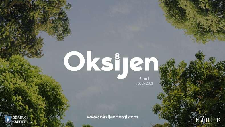 Öğrenci Kariyeri - : Oksijen Derginin İlk Sayısı Çıkıyor!