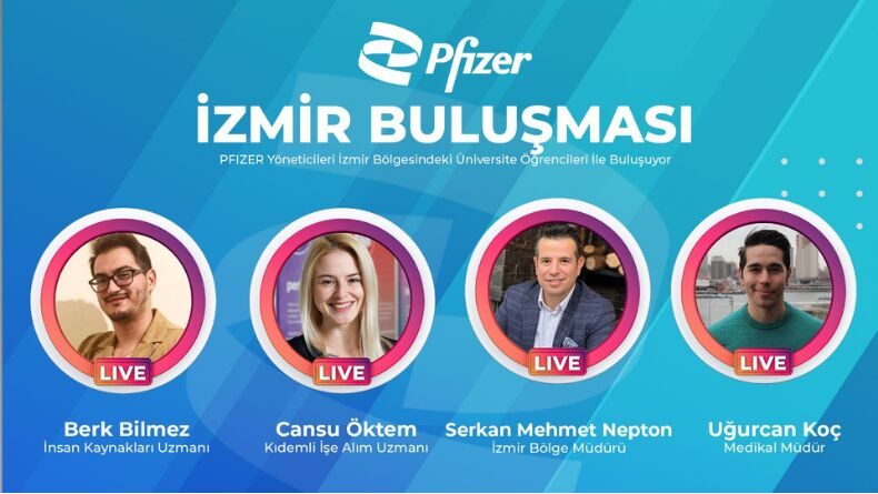 Öğrenci Kariyeri - Konsept Etkinlikler: Pfizer İzmir'deki Öğrencilerle Bir Araya Geliyor!