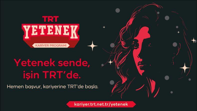 Yetenek Sende İşin TRT'de: TRT Yetenek 2021 Başlıyor!