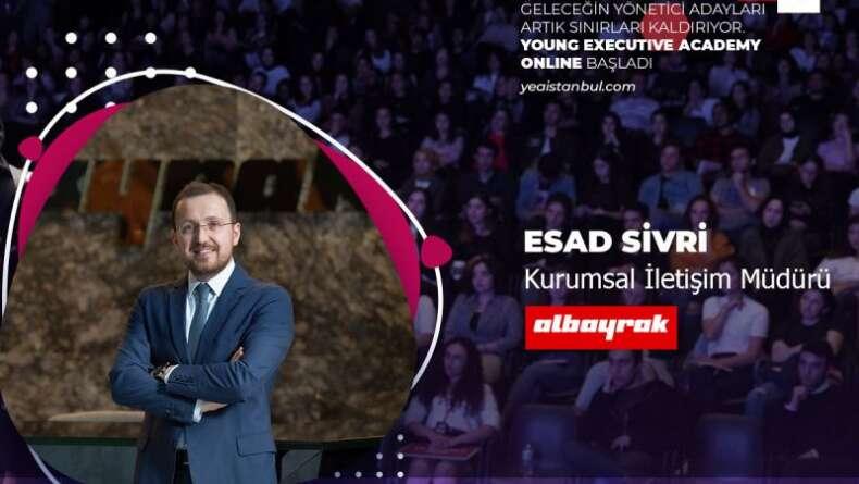 YEA Satış Pazarlama Esad Sivri: Marka İçin Mi İletişim? Satış İçin Mi İletişim?