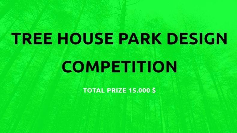 """""""Ağaç Ev Parkı"""" Yarışması"""