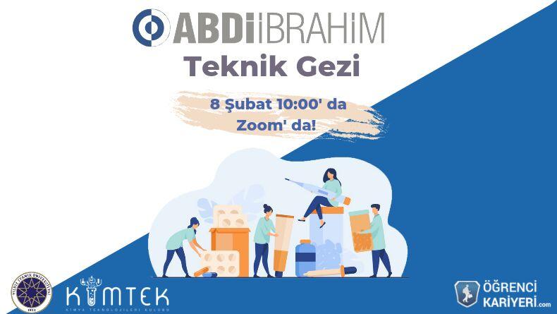 Abdi İbrahim Teknik Gezisi Başlıyor!