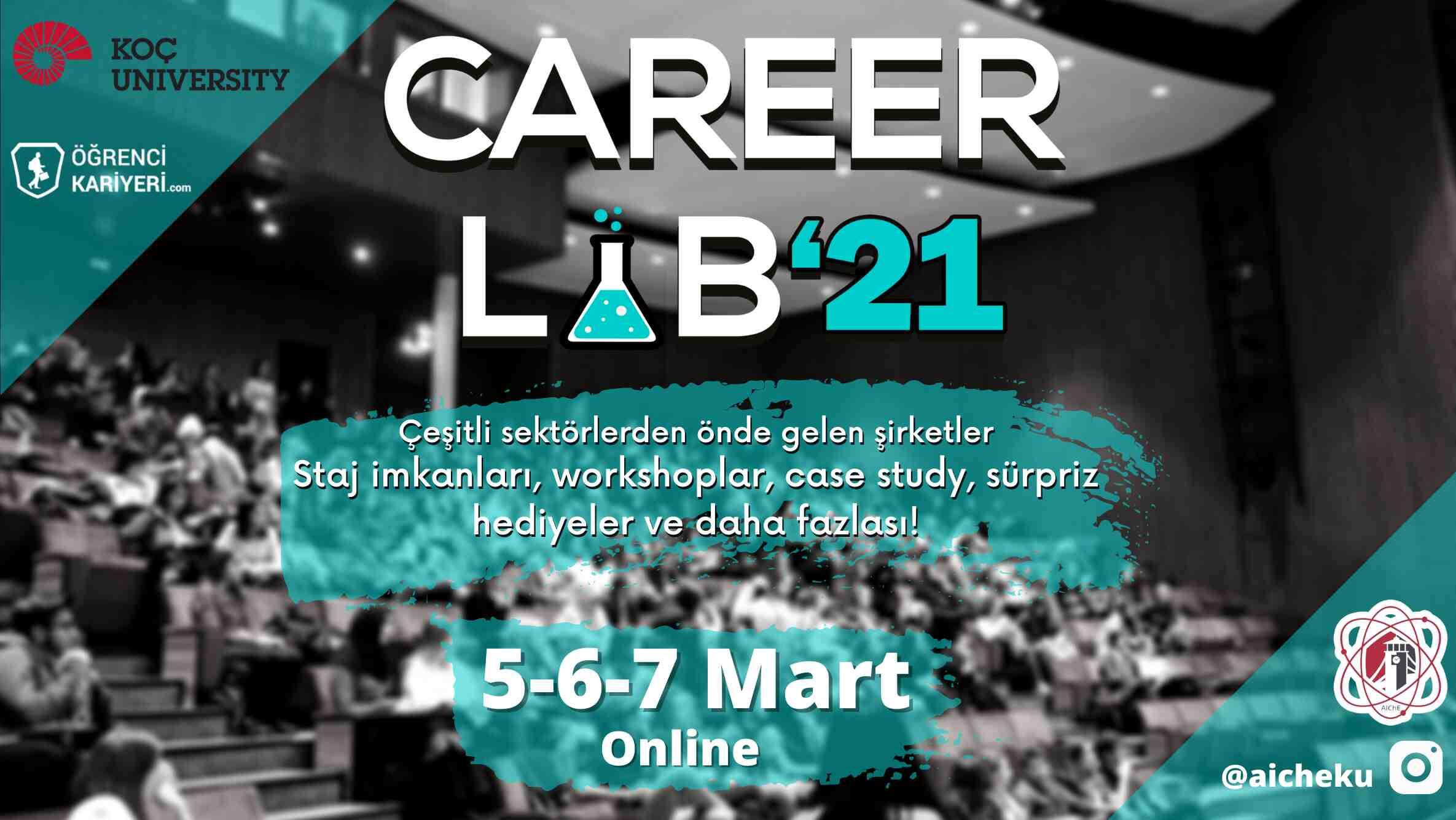 Koç AICHE Career Lab'21 Başlıyor!