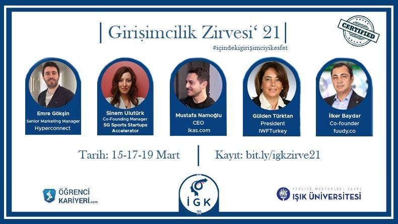 Işık Üniversitesi İnovasyon ve Girişimcilik Kulübünün Düzenlediği Girişimcilik Zirvesi'21 Başlıyor!