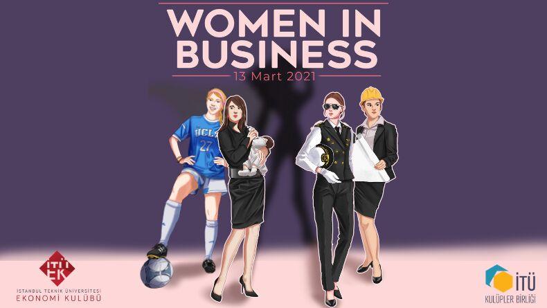 Women In Business Etkinliği Başlıyor !