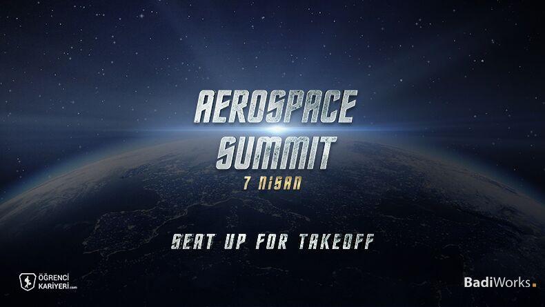 AeroSpace Summit Başlıyor!