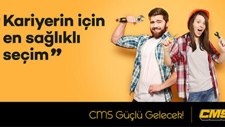 CMS Güçlü Gelecek Programı Başladı!
