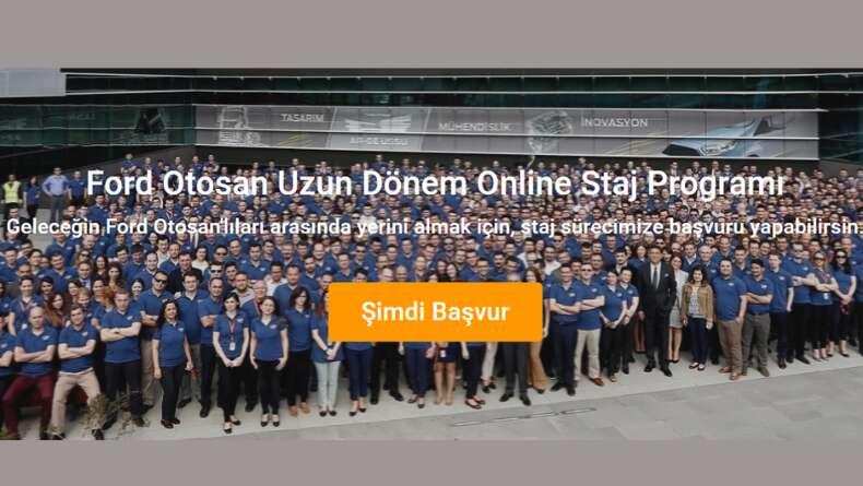 Ford Otosan Yaz Dönemi Online Staj Programı Başladı!