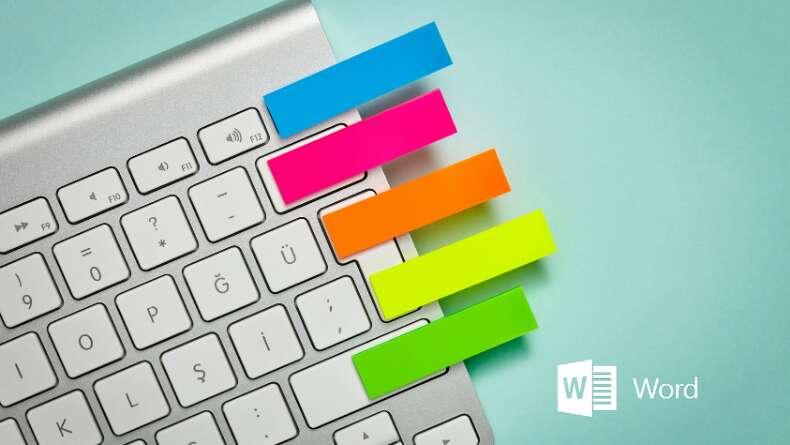 Aklınızın Bir Köşesine Not Edin: Microsoft Word Klavye Kısayolları