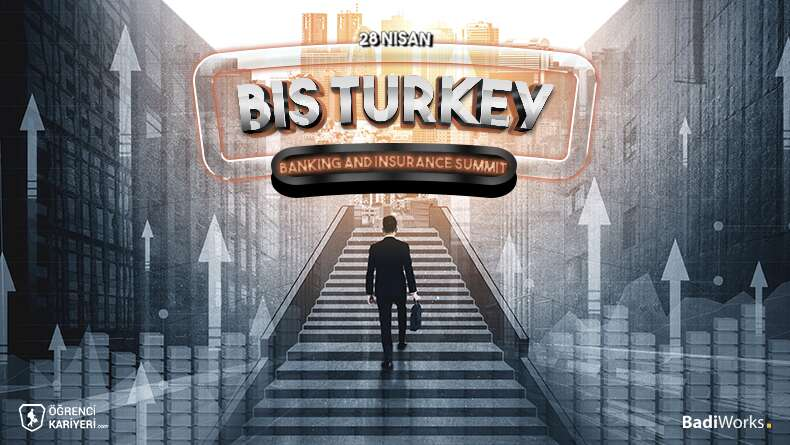 Banking And Insurance Summit Turkey (BIS Turkey) Başlıyor!