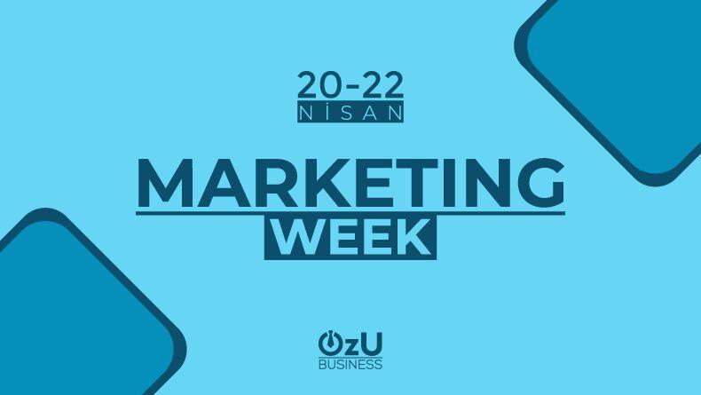 Marketing Week Etkinliği Başlıyor !
