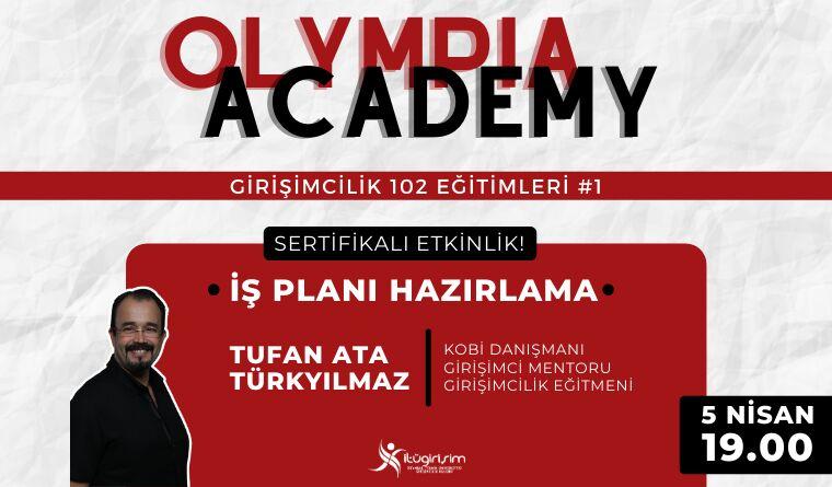 Olympia Academy Girişimcilik 102 Eğitimleri Başlıyor!