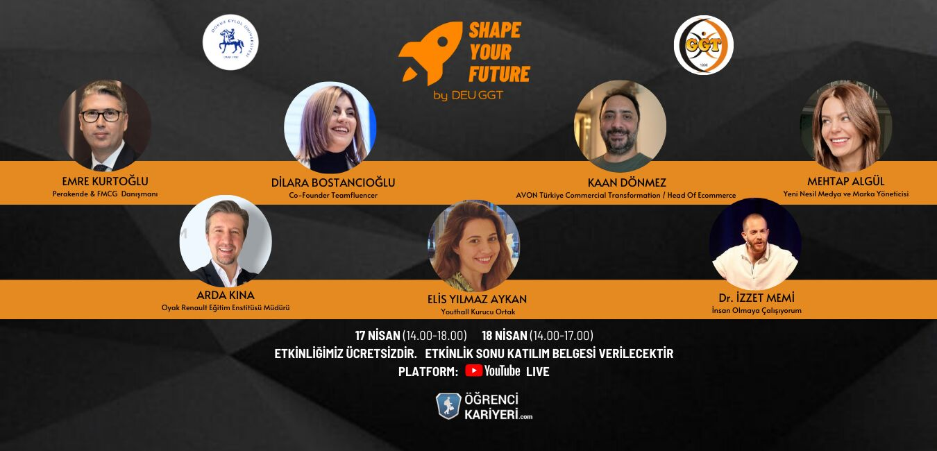 Shape Your Future Başlıyor!