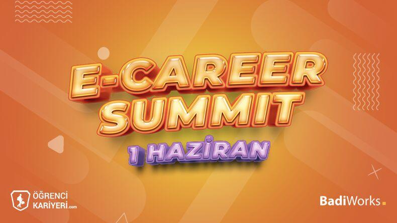 E-Career Summit Başlıyor!