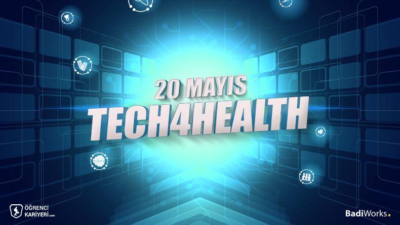 Tech4Health Başlıyor!